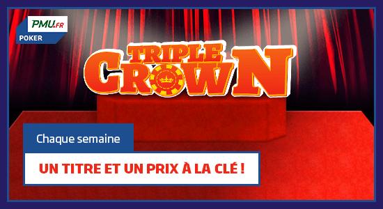 pmu poker triple crown trois tournois une semaine