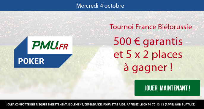 pmu-poker-tournoi-france-bielorussie-500-euros-5-x-2-places-mercredi-4-octobre
