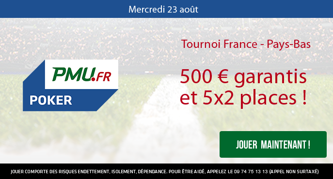 pmu-poker-tournoi-france-pays-bas-23-aout-500-euros-places