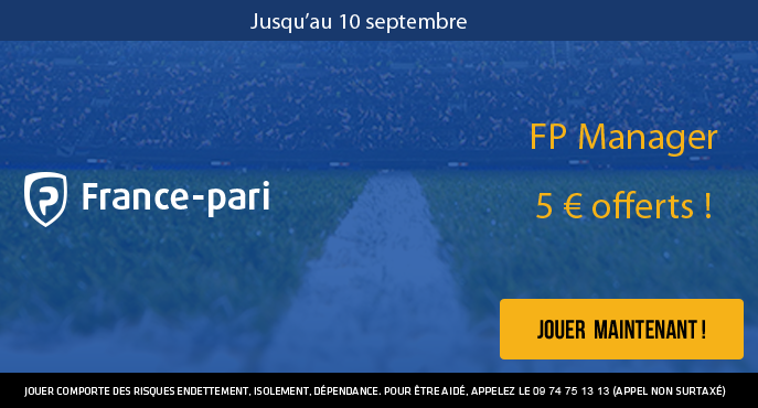 france-pari-fp-manager-5-euros-offerts-3-equipes