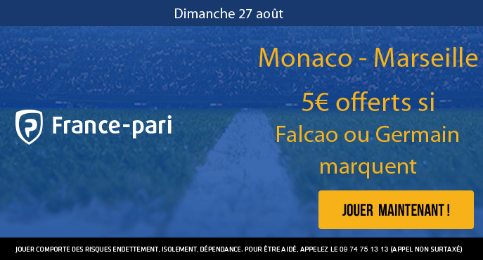 france-pari-monaco-marseille-ligue-1-5-euros-offerts-falcao-germain
