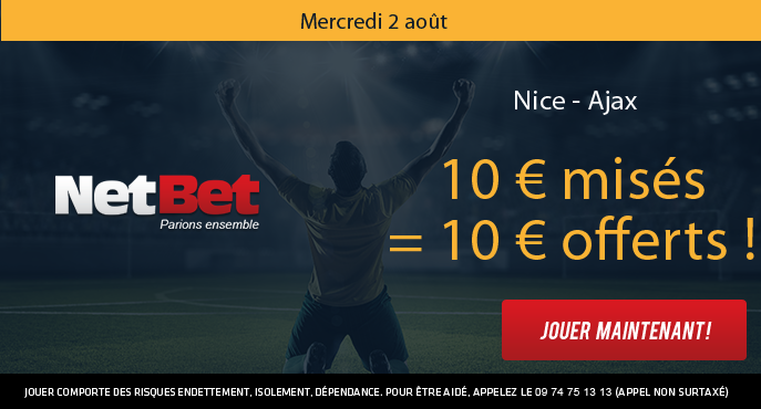 netbet-footbal-nice-ajax-amsterdam-ligue-des-champions-barrage-retour-10-euros-offerts