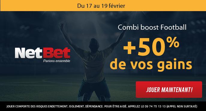 netbet-football-17-19-fevrier-combi-boost-50-pour-cent