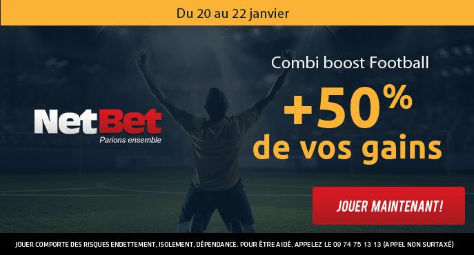 netbet-football-combi-boost-weekend-20-22-janvier-50-pour-cent-gains