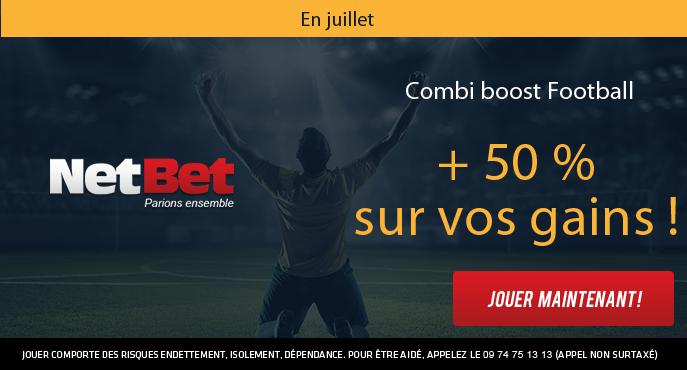 netbet-football-juillet-combi-boost-50-pour-cent-gains
