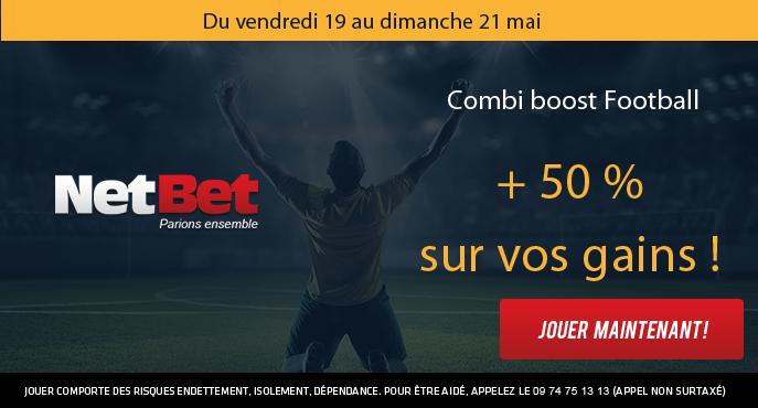 netbet-football-vendredi-19-dimanche-21-mai-combi-boost-50-pour-cent