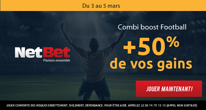 netbet-sport-football-combi-boost-3-5-mars-50-pour-cent