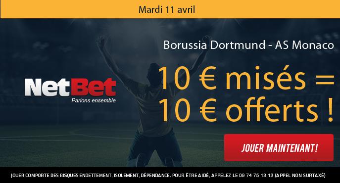 netbet-sport-mardi-11-avril-ligue-des-champions-borussia-dortmund-as-monaco-10-euros-mises-10-euros-offerts