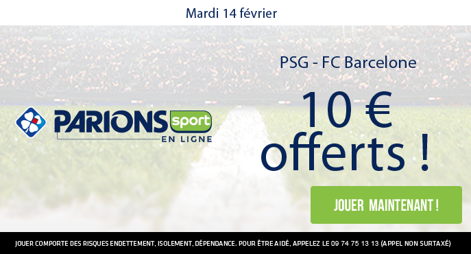 10 euros offerts par parionssport sur le choc psg fc barcelone. Black Bedroom Furniture Sets. Home Design Ideas