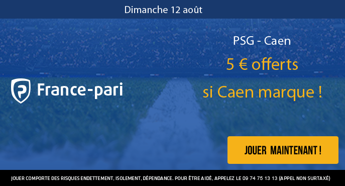 france-pari-ligue-1-psg-caen-5-euros-offerts-but-caen