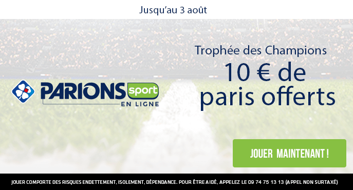 parions-sport-trophee-des-champions-paris-psg-rennes-10-euros-offerts