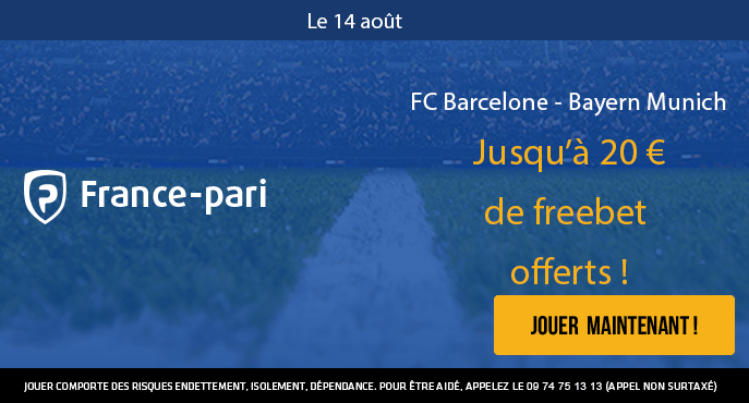 france-pari-football-ligue-des-champions-fc-barcelone-bayern-munich-20-euros-freebet