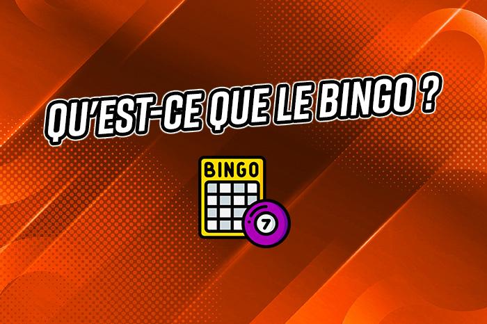 Qu'est-ce que le Bingo ?
