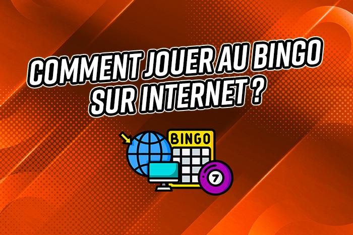 Comment jouer au Bingo sur Internet ?