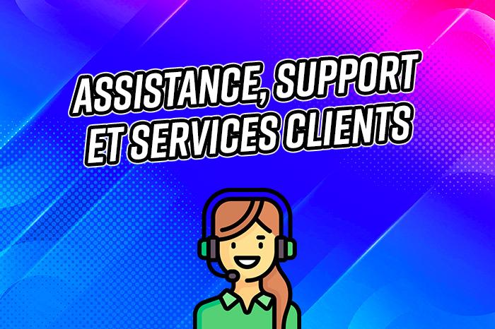 assistance et support