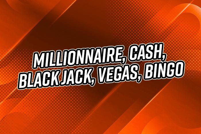 Probabilités Millionnaire, Cash, Black Jack, Vegas, Bingo : Quelles sont vos chances de gagner ?