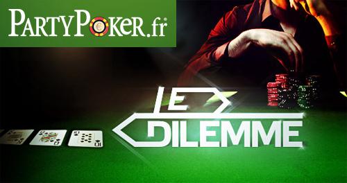 party poker dilemme